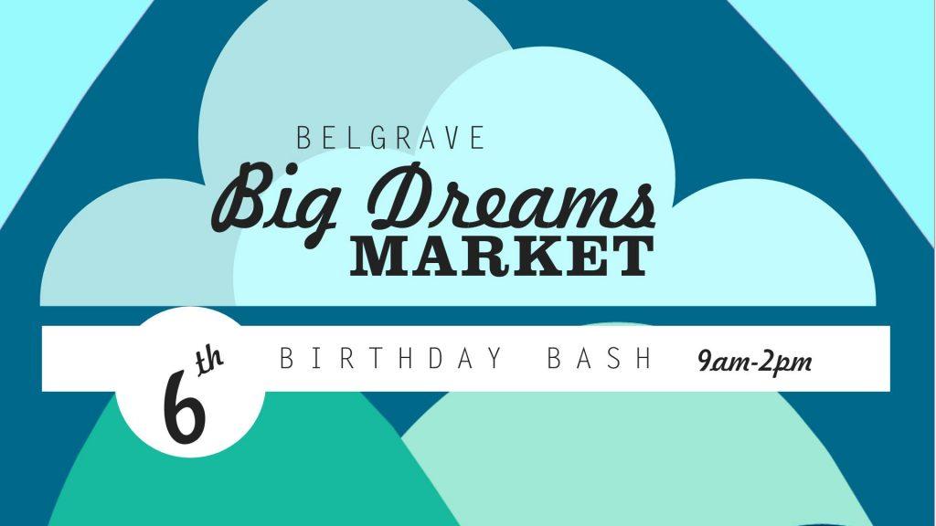 Belgrave - Big Dreams market